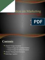 channel Design Decision, Channel Management Decisions And Marketing Logistics