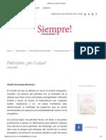 Petróleo ¿en Cuba_ _ Siempre!
