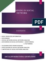 Data Mining in Social Network