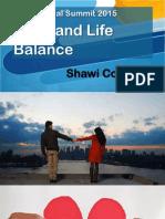 Professional Summit 2015 Work and Life Balance Shawi Cortez