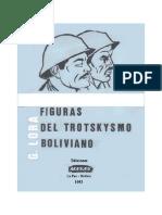 Guillermo Lora, Figuras Del Trotskismo Boliviano