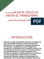 ESPAÑA EN EL SIGLO XX HASTA EL FRANQUISMO.ppsx