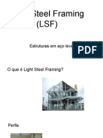 Light Steel Frame (LSF)