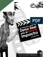 La Guía Para Crear Tu Demo Reel Con El MAYOR Impacto Por Alex Kong