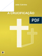 EMERSON EDUARDO RODRIGUES A Crucificação - João Calvino