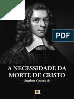 A Necessidade Da Morte de Cristo - Stephen Charnock