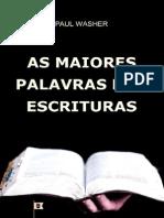 As Maiores Palavras Das Escrituras - Paul David Washer