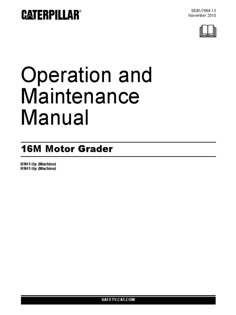 operation and maintenance manual motor grader cat 16m tire leak rh scribd com caterpillar operator manual d10t downloads caterpillar operator manual download