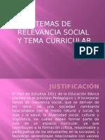 temasderelevanciasocialytemacurricular-120109132128-phpapp01