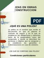 Polizas en Obras de Construccion
