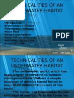 Technicalities of an Underwater Habitat