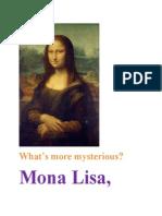 Mysteious Mona Lisa
