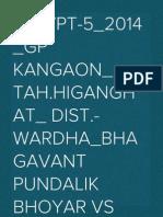 34_vpt-5_2014_gp Kangaon_ Tah.higanghat_ Dist.- Wardha_bhagavant Pundalik Bhoyar vs Smt. Pratibha Bhagvant Madavkar
