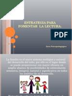 Estrategias Para El Desarrollo de La Lectura