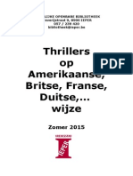 Thrillers  op  Amerikaanse, Britse, Franse, Duitse,…  wijze