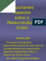 Importantes Aspectos Ressurreição de Cristo