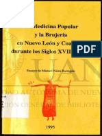 La Medicina Popular y Ia Brujeria en Nuevo Leon y Coahuila Durante Los Siglos XVIII y XIX