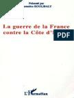 La Guerre de La France Contre La Côte d'Ivoire (French Edition)_nodrm