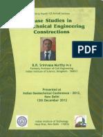 Case Studies in GGeotech Engineering Constructionseotech Engineering Constructions_B.R.srinivasa Murthy