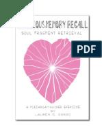Conscious Memory Recall (Soul Fragment Retrievel)