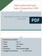 Kasus Anisometropia Ambliopia Astigmat Miopia Compositus ODS
