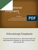 edu555 week 7 educational emphases