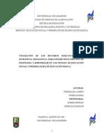 Utilización de Los Recursos Didácticos Como Estrategia Pedagógica Para Favorecer El Proceso de Enseñanza y Aprendizaje en Los Niveles de Educación Inicial y Primera Etapa de Educación Básica