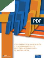 (2010) Los Desafíos de La Coordinación de Las Políticas y Gestión Pública