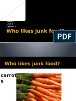 Who Likes Junk Food