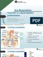 Mecânica Respiratória Volumes e capacidades pulmonares