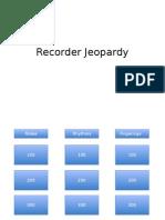 Recorder Jeopardy