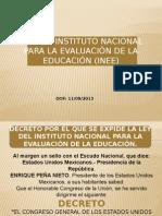 LEY DEL INSTITUTO NACIONAL PARA LA EVALUACIÓN INEE.pptx