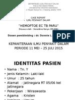 Case Status Hemoptoe Ec Tb Paru