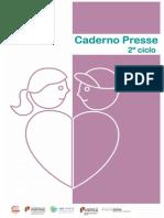 Caderno PRESSE 2º Ciclo 2014