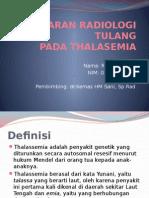 Gambaran Radiologi Tulang Thalasemia
