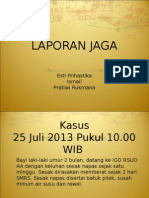 Laporan Jaga Picu 25 Juli - Copy