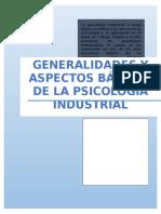 Psicología Industrial - Generalidades y Aspectos Básicos