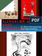 Alcoholism & Drug Dependance