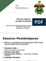 Pemeriksaan Segmen Anterior Dr.halimah Pagarra, Sp.M(K); Dr.junaedi Sirajuddin, Sp.M(K)