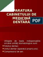 199658853-Cursul-4-Aparatura-Cabinetului-de-Medicina-Dentara.ppt