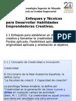 2.0 Enfoques y Técnicas,Habilidades Emprendedoras y Creativas,Junio,06,2015