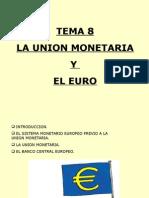 La Union Monetaria y El Euro