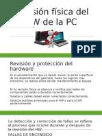 Revisión Física Del HW de La PC