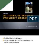 Sesion 8 ACTITUDES, ESTEREOTIPO, PREJUICIO Y DISCRIMINACIÓN.pptx