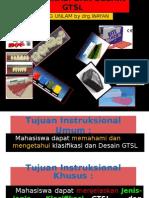 Klasifikasi Dan Desain GTSL Drg.wayaN Versi Belajar