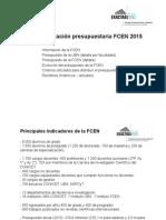 Situación Presupuestaria de la Facultad de Ciencias Exactas UBA 2015