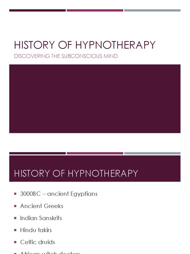 History of Hypnotherapy Presentation | Hypnosis | Somatic ...