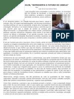 """CONSTANTINO ORSOLIN, """"REPRESENTA O FUTURO DE CANELA"""""""
