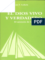 El Dios Vivo y Verdadero- El Misterio de La Trinidad Por Luis F. Ladaria