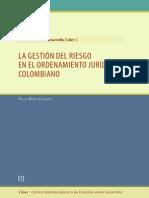 LA GESTIÓN DE RIESGO EN EL ORDENAMIENTO JURÍDICO COLOMBIANO